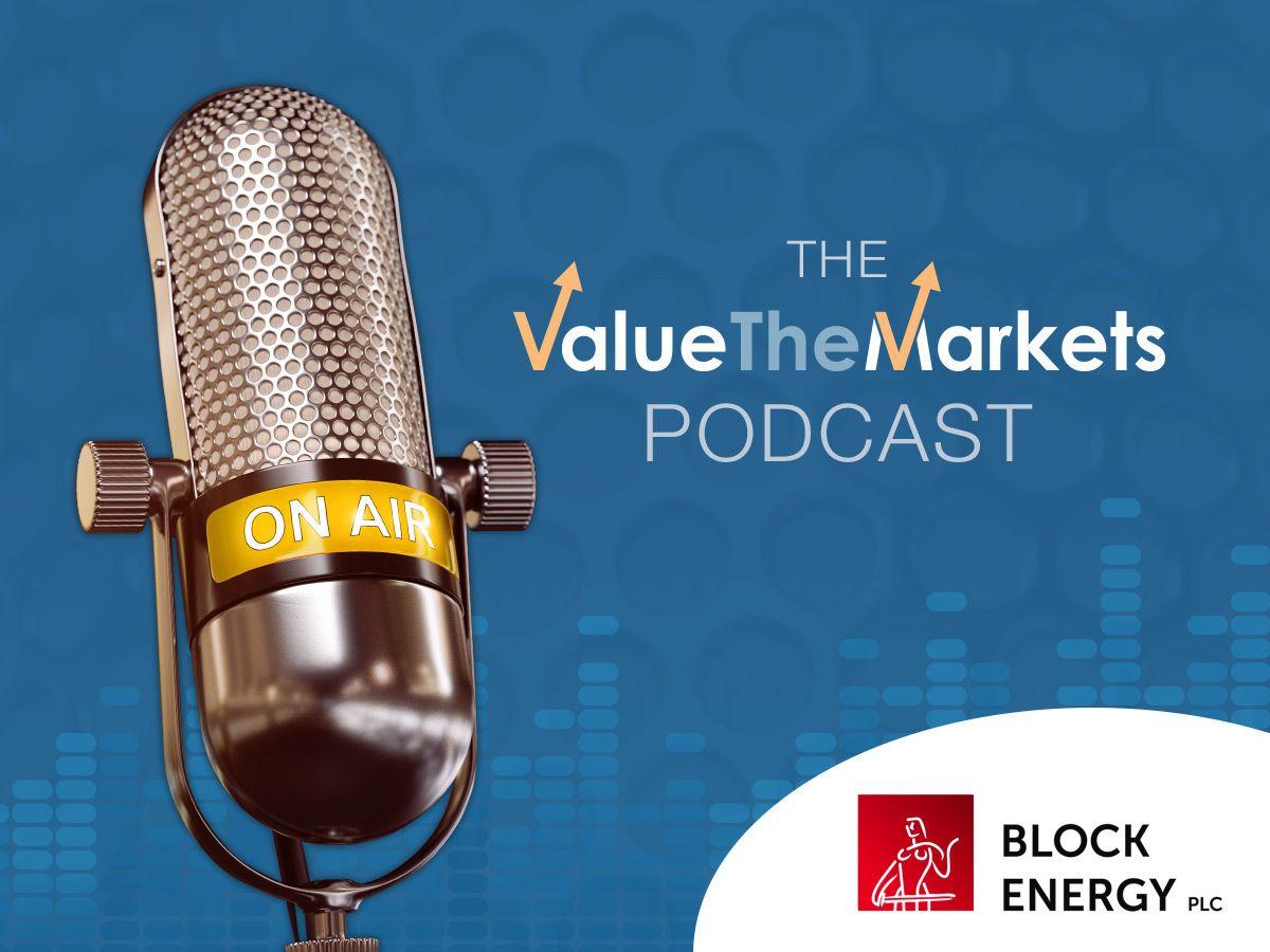 ValueTheMarkets Podcast 011 – with Paul Haywood, CEO of Block Energy (BLOE)