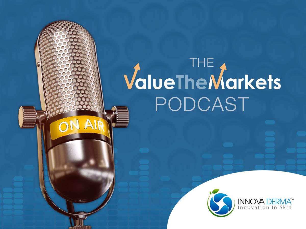 ValueTheMarkets Podcast 022 – with Kieran Callan, CEO of InnovaDerma (IDP)