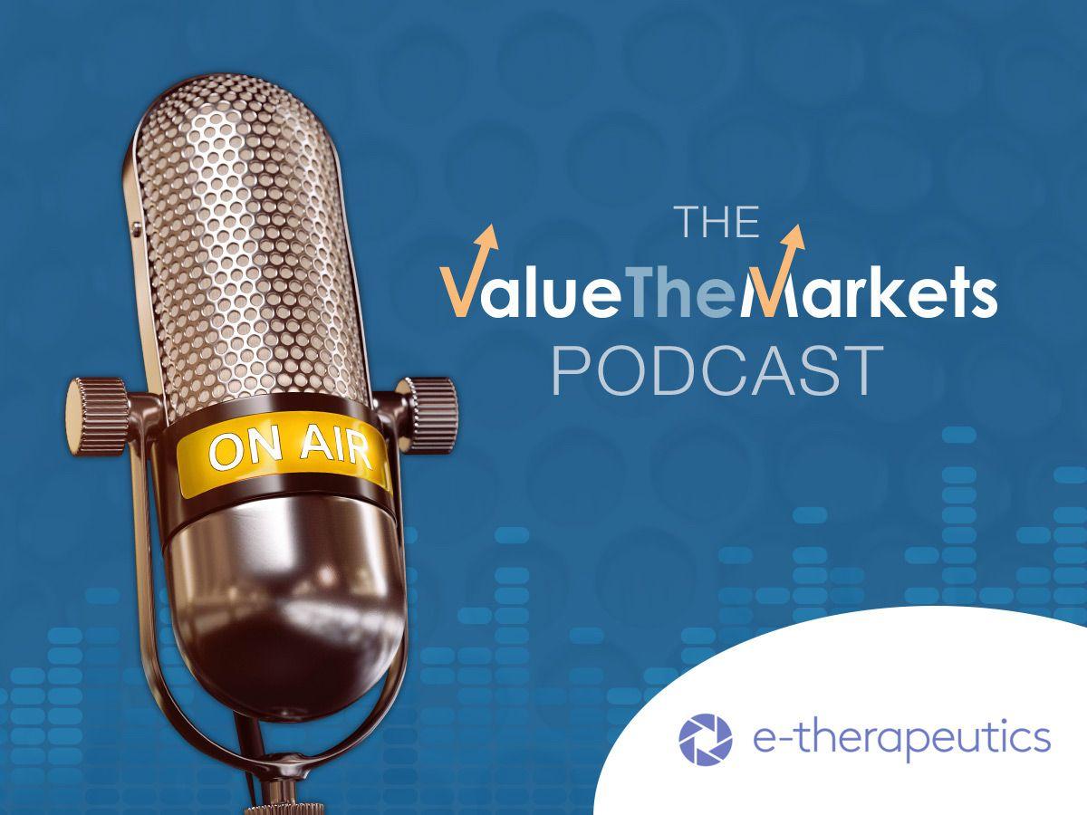 ValueTheMarkets Podcast 033 – with Ray Barlow, CEO of E-Therapeutics (ETX)