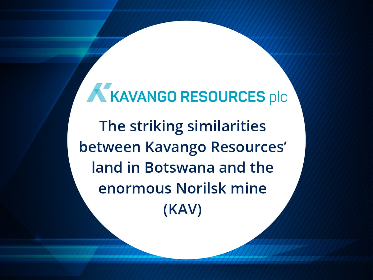 VIDEO: The striking similarities between Kavango Resources' land in Botswana and the enormous Norilsk mine (KAV)