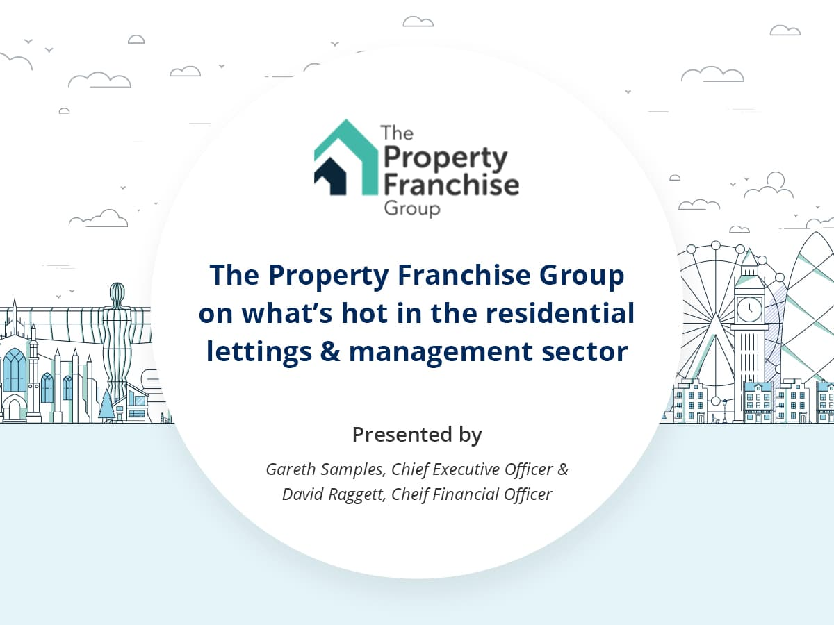VIDEO: The Property Franchise Group on what's hot in the residential lettings and management sector