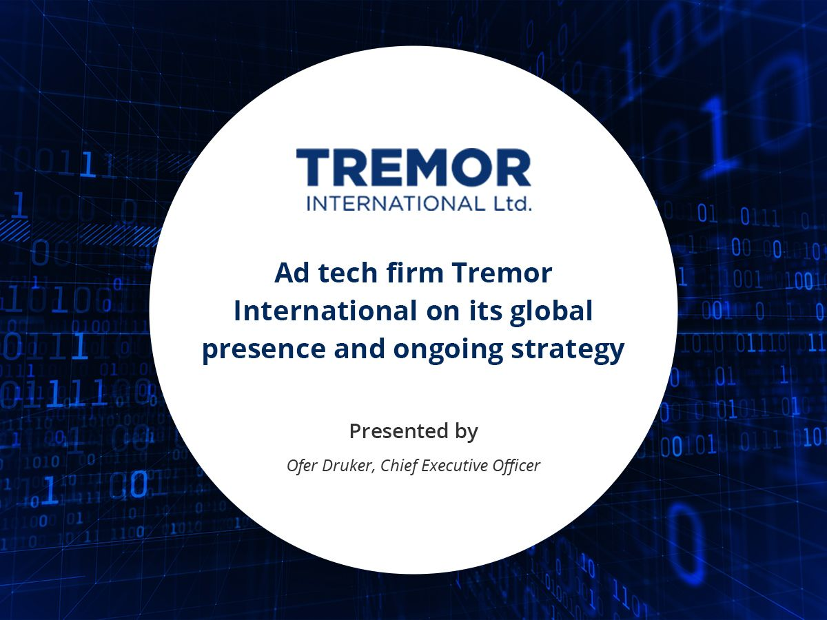 VIDEO: Ad tech firm Tremor International on its global presence and ongoing strategy