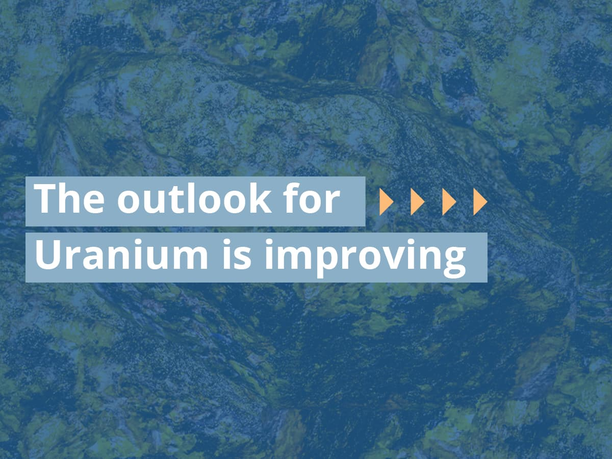 The outlook for uranium is improving