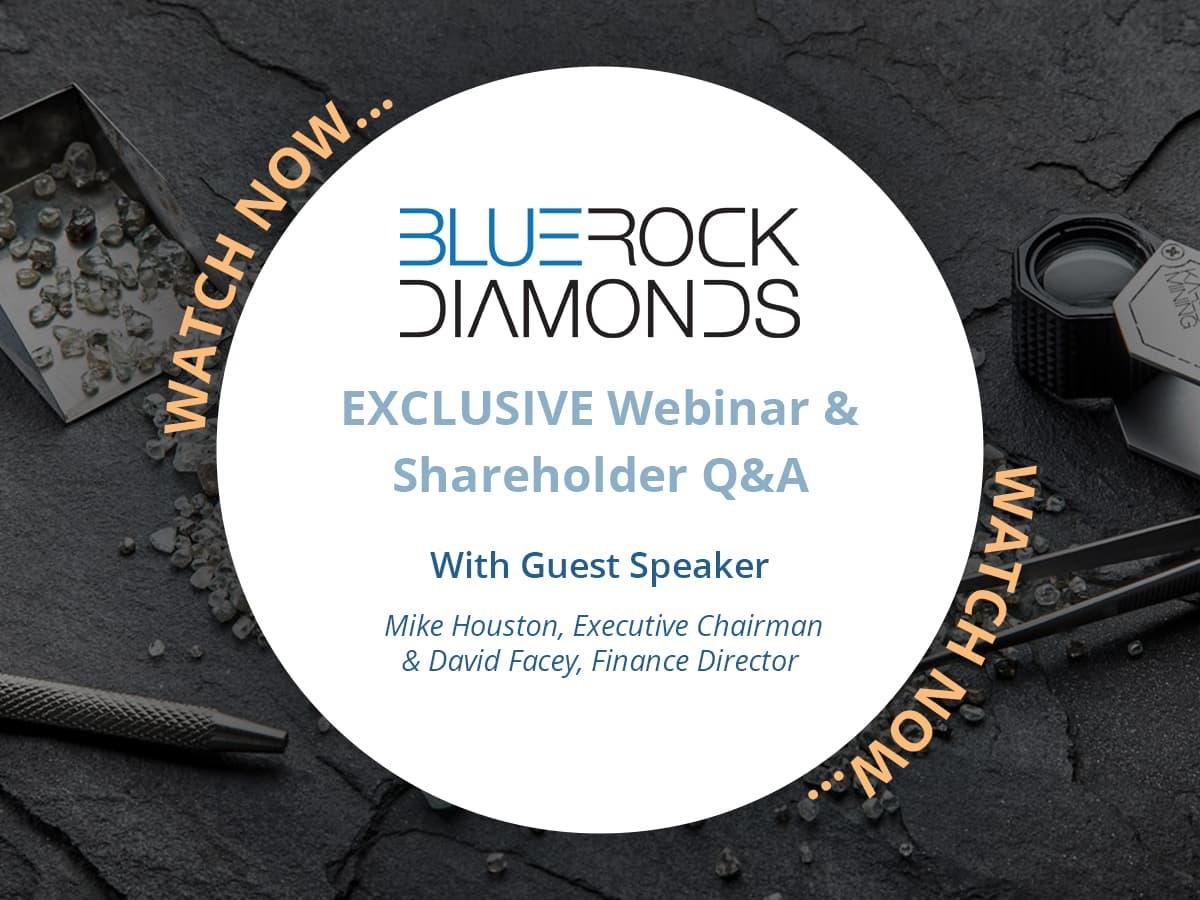 EXCLUSIVE Shareholder webinar with BlueRock Diamonds