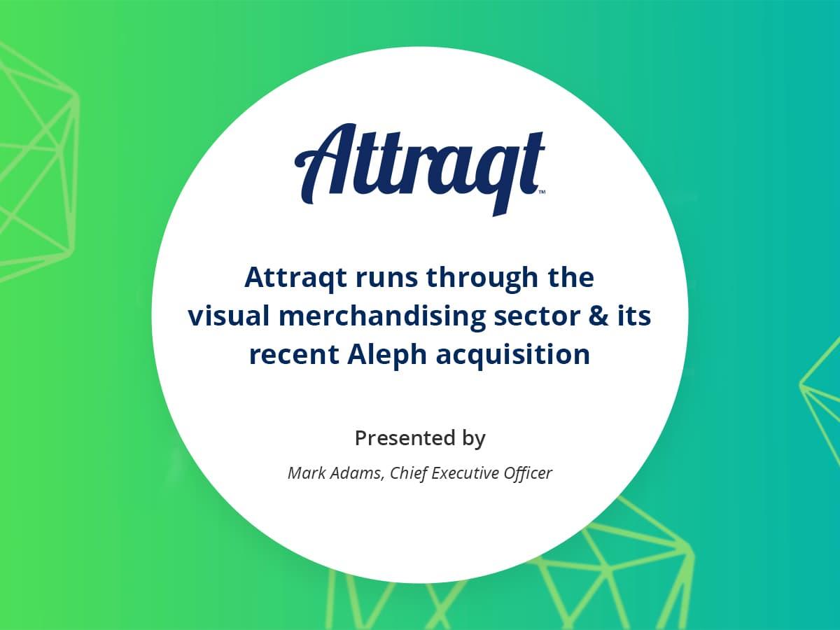 VIDEO: Attraqt runs through the visual merchandising sector & its recent Aleph acquisition
