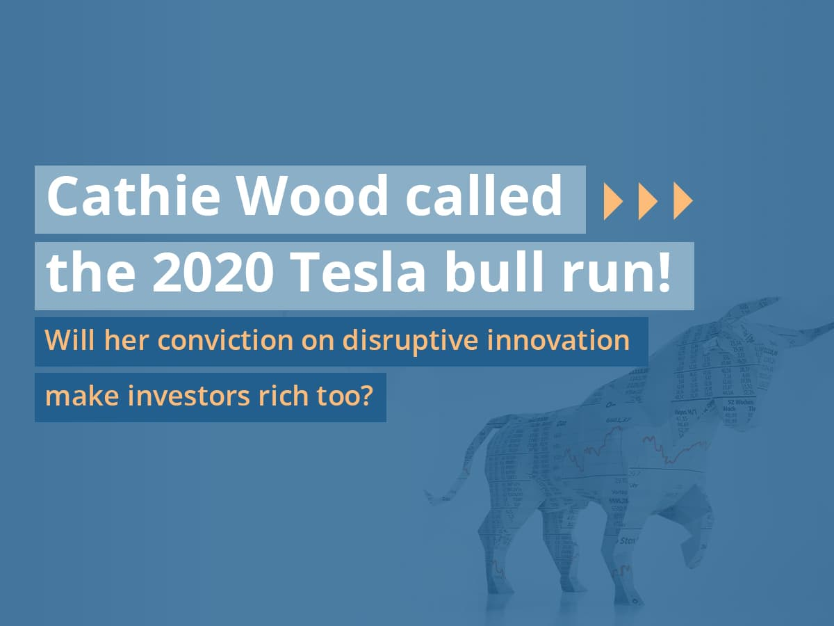 Cathie Wood called the 2020 Tesla bull run! Will her conviction on disruptive innovation make investors rich too?