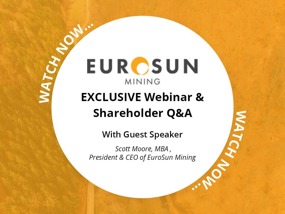 Exclusive Shareholder Webinar With Euro Sun Mining CEO Scott Moore
