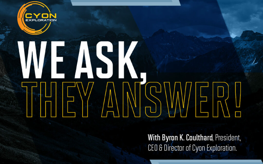 EXCLUSIVE INTERVIEW: With President, CEO & Director Byron Coulthard of Cyon Exploration