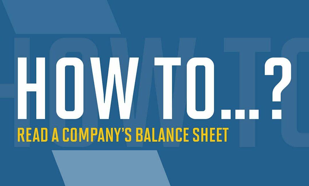 How to read a company's balance sheet