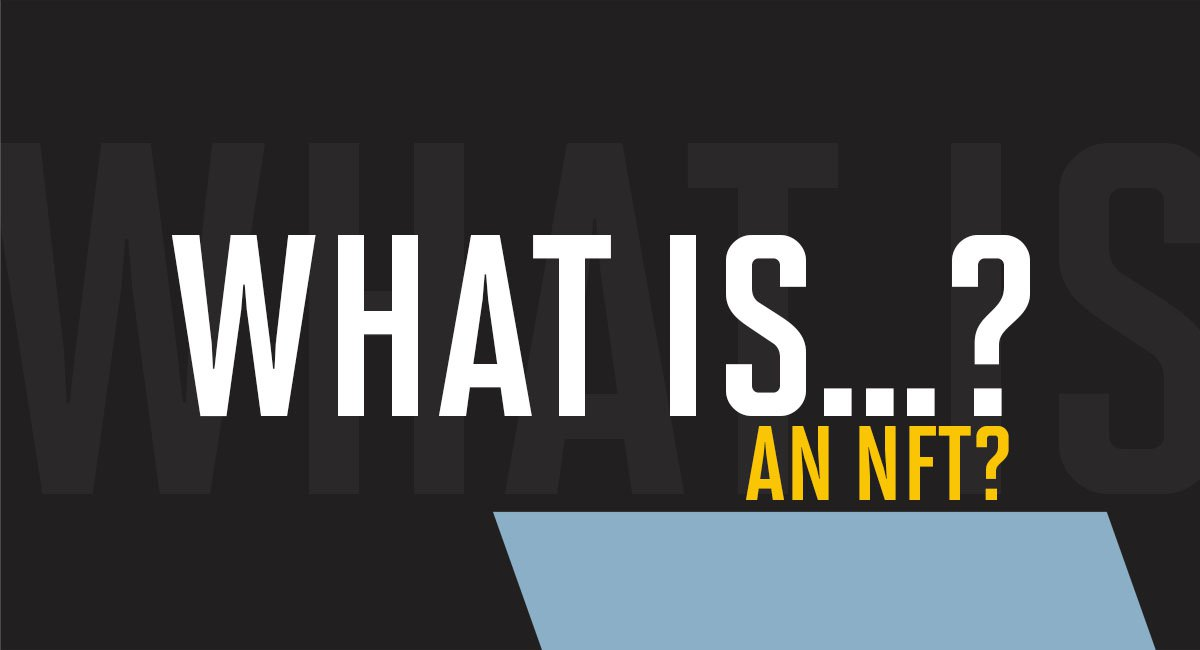 What is an NFT?