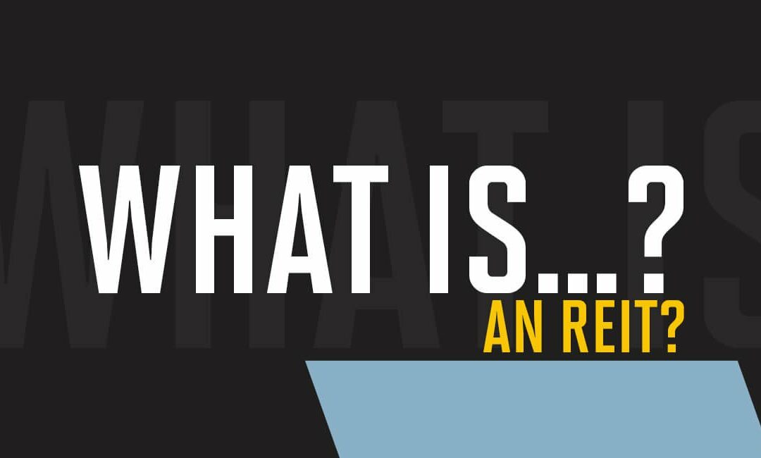 What is an REIT?