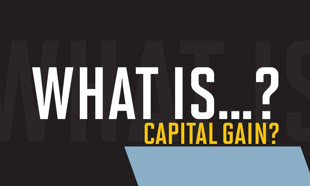 What is capital gain?