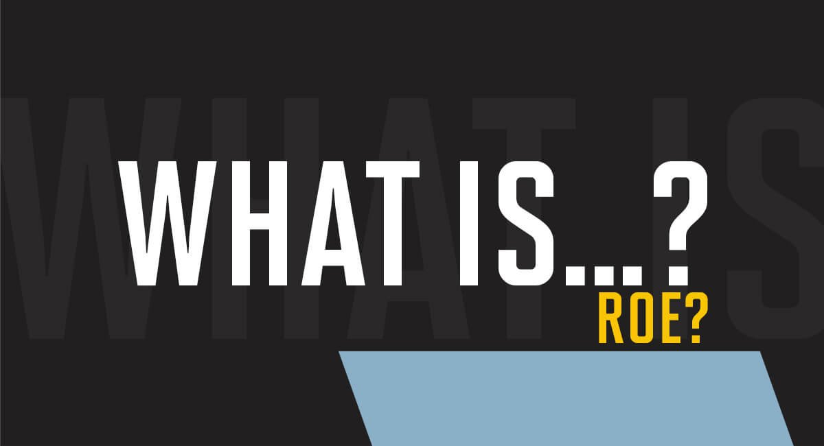 What is ROE?