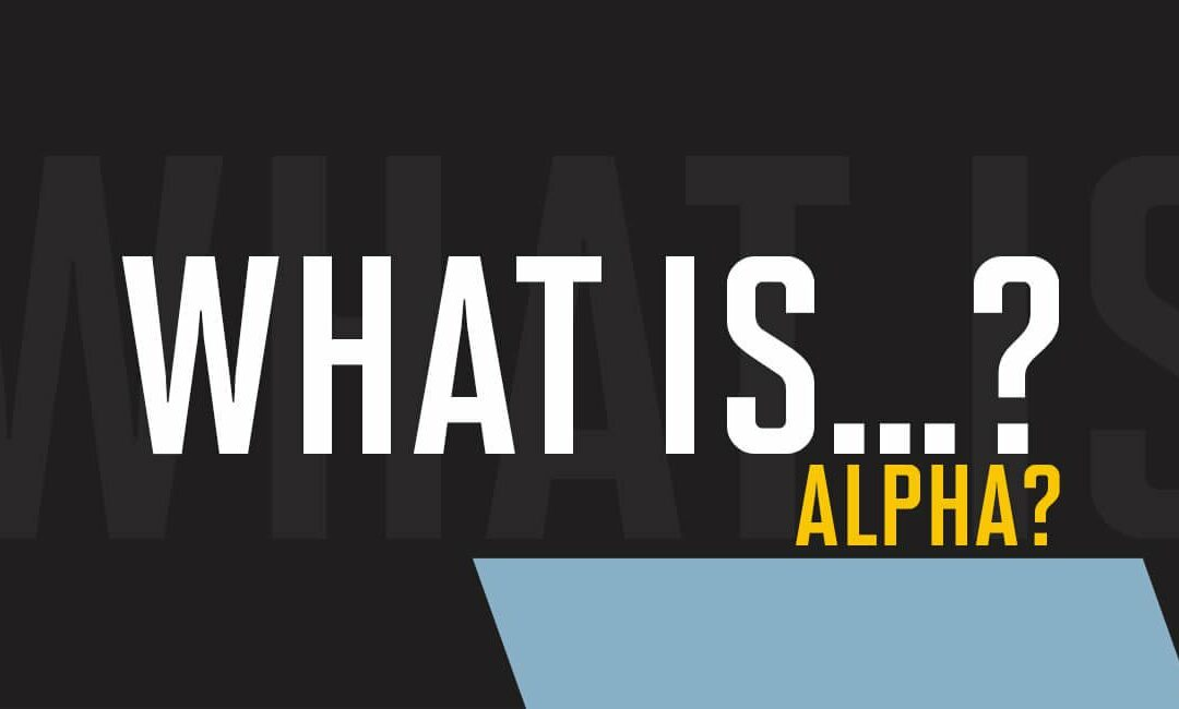 What is alpha?